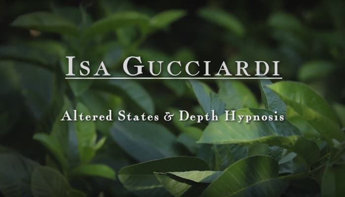 Video: Altered States & Depth Hypnosis with Isa Gucciardi