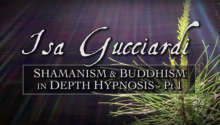 Video: Shamanism & Buddhism in Depth Hypnosis (Part 1)