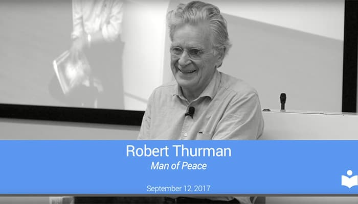 Video: Robert Thurman: Man of Peace