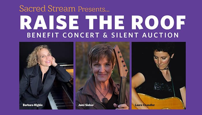 Special Announcement: Sacred Stream's Raise the Roof Benefit Concert and Silent Auction
