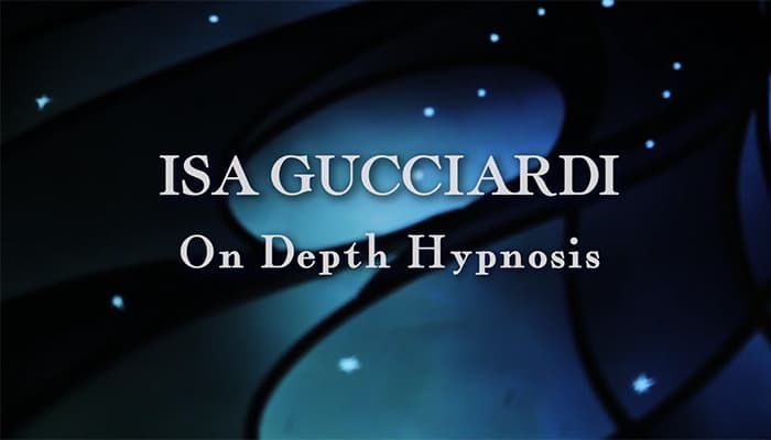 Video: Isa Gucciardi on Depth Hypnosis