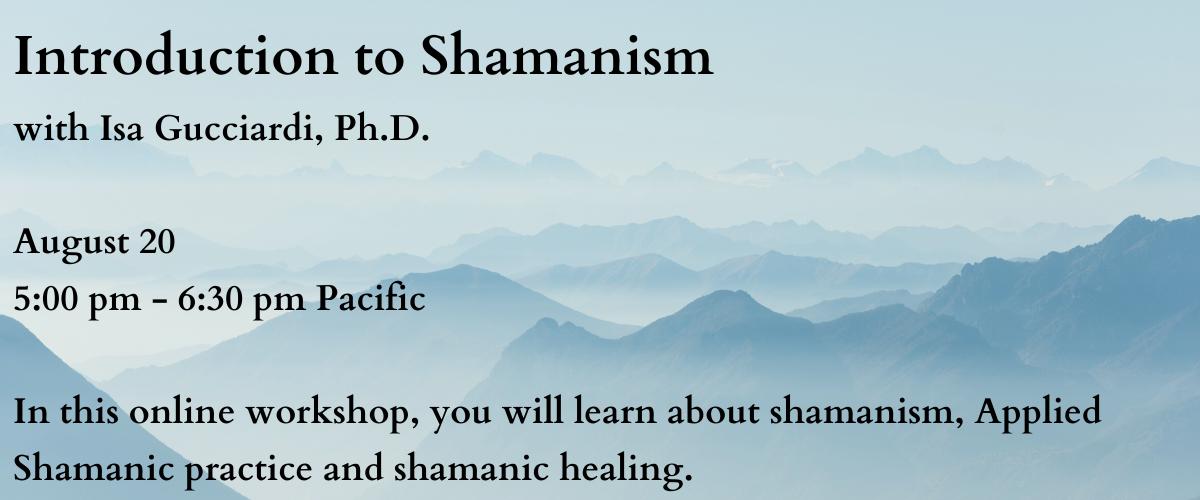 Slider – Intro to Shamanism August
