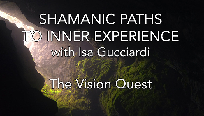 Video: Shamanic Paths to Inner Experience: The Vision Quest